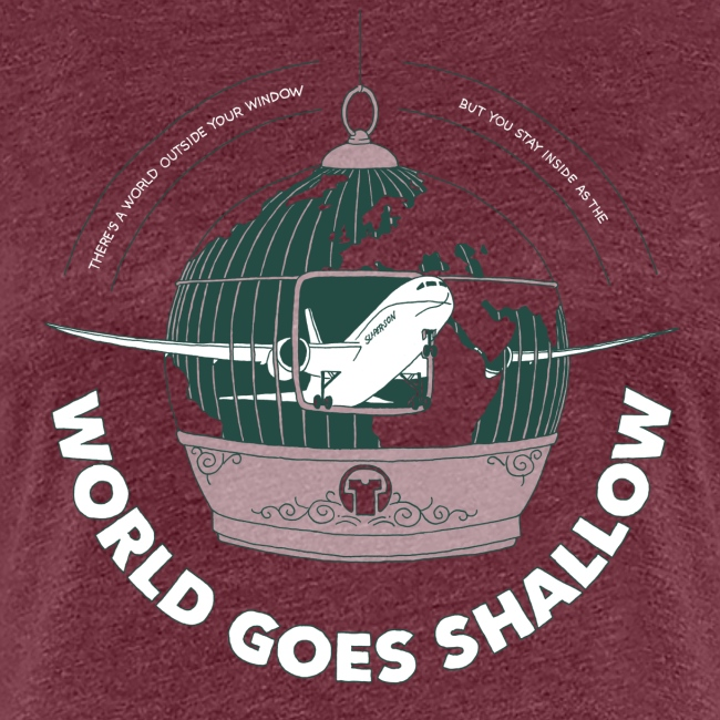 World Goes Shallow ♀