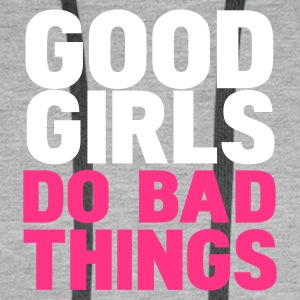 Gris salpicado good girls do bad things Sudadera - Sudadera con capucha premium para hombre