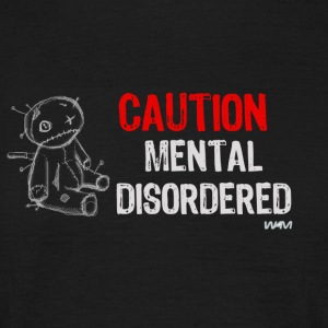 Schwarz mental disordered by wam T-Shirts - Männer T-Shirt