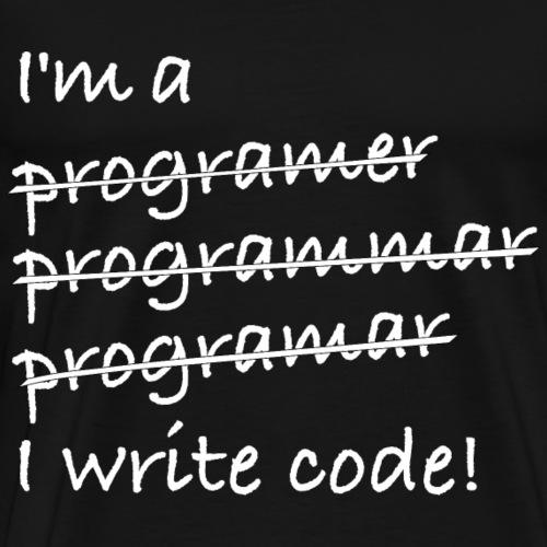 I write code!