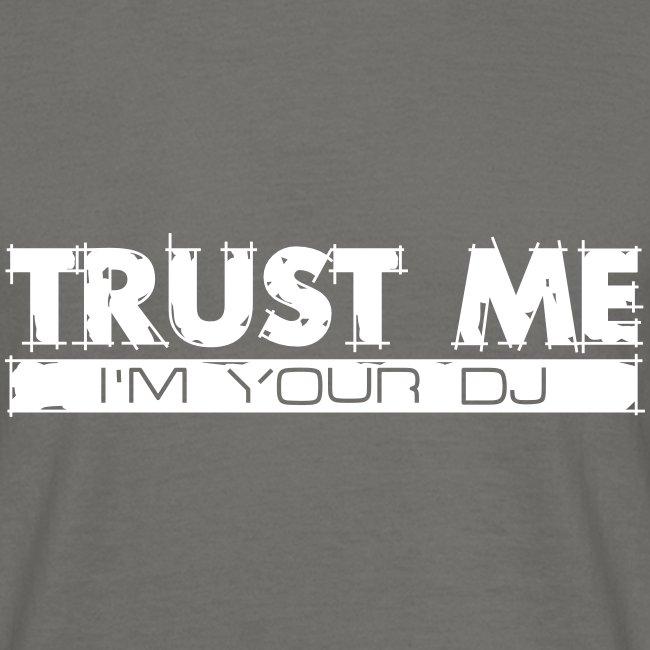 Trust the DJ.