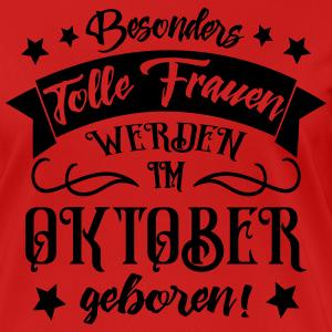 """Geburtstag T-Shirts mit """"Frauen im Oktober geboren Geburtstag"""""""