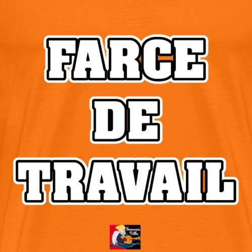 FARCE DE TRAVAIL - JEUX DE MOTS - FRANCOIS VILLE