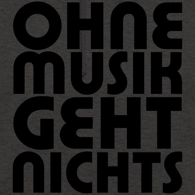 Ohne Musik - Männer Hoodie