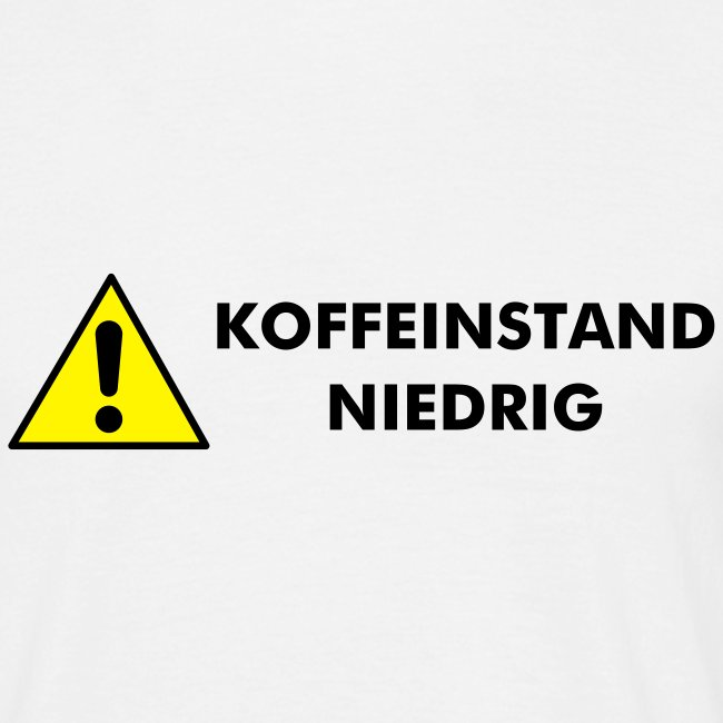 "Men Shirt - ""Koffeinstand"""