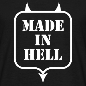 MADE IN HELL T-Shirt - Männer T-Shirt