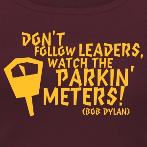 Bob Dylan: Don't follow Leaders ... - Frauen T-Shirt mit U-Ausschnitt