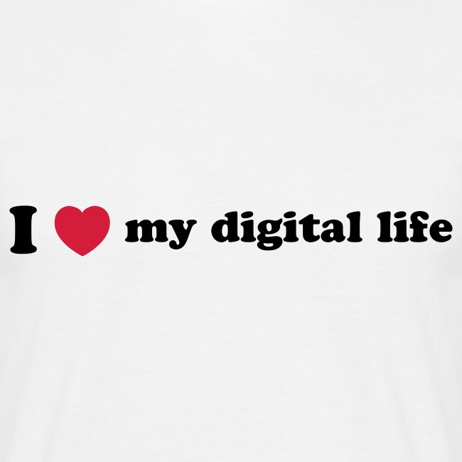 I Love my digital life
