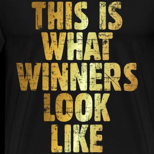 This is what Winners look like Gewinner (Gold)