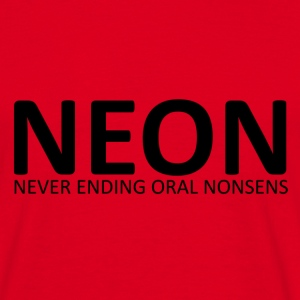 NEON never ending oral nonsens - Herre-T-shirt