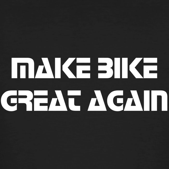 Make bike great again