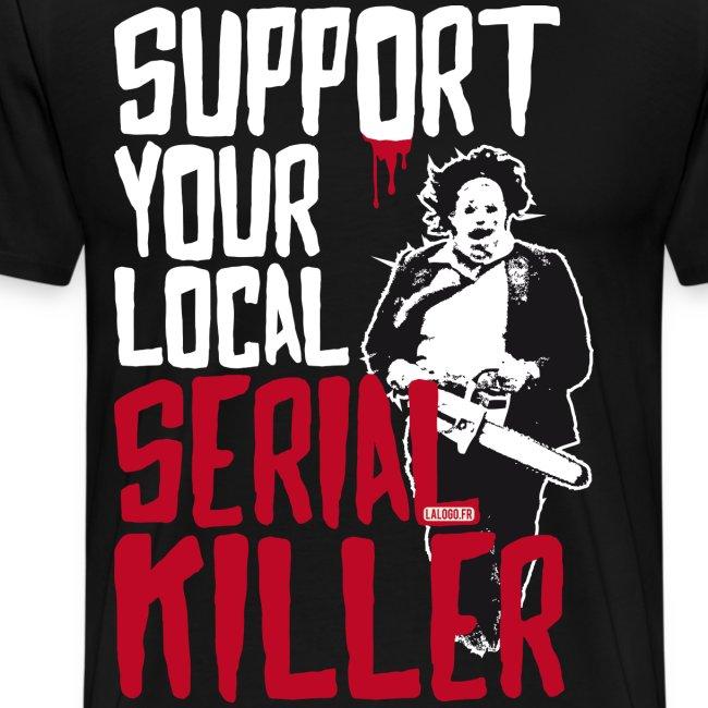 Support Your Local Serai Killer 5