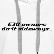 Design ~ Womens Hoodie E30 owners do it sideways & domain on back