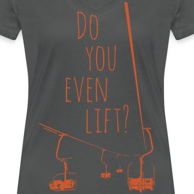 Do you even lift? V-Neck T-Shirt