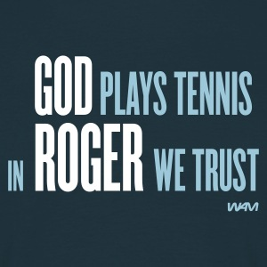 Navy god plays tennis in roger we trust by wam Men's T-Shirts - Men's T-Shirt