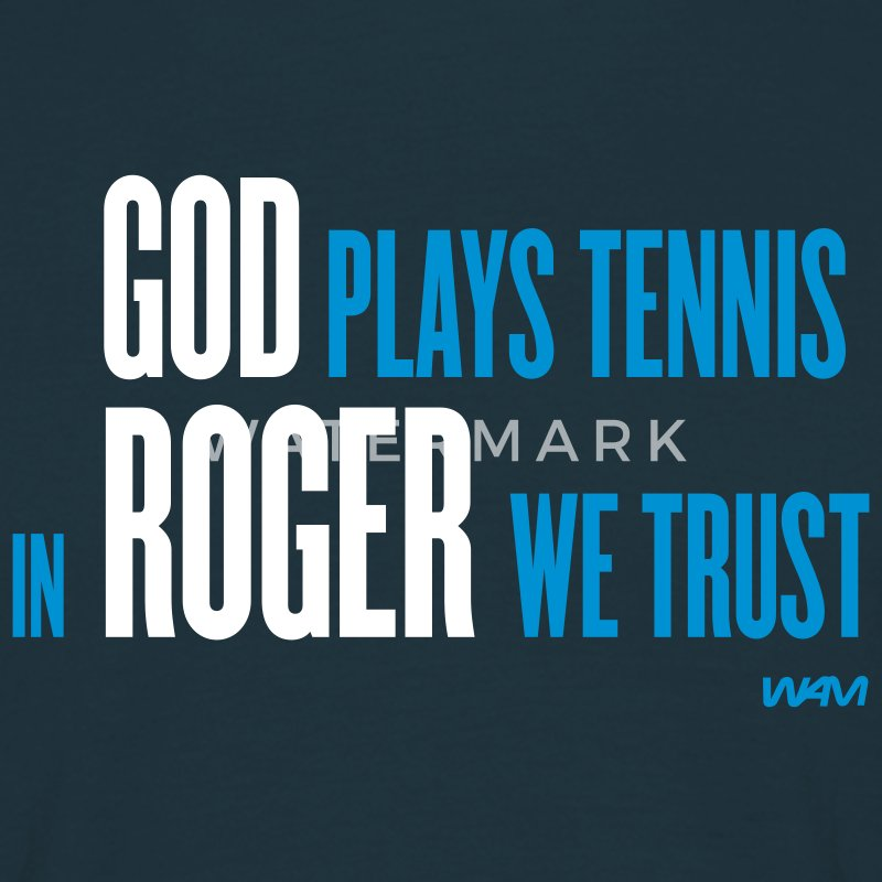 Marineblå god plays tennis in roger we trust by wam T-shirts - Herre-T-shirt