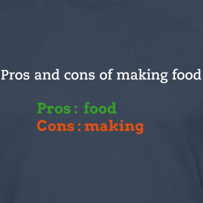 Pros and cons of making food