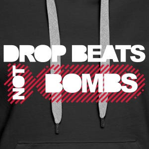 Black Drop Beats Not Bombs Hoodies & Sweatshirts - Women's Premium Hoodie