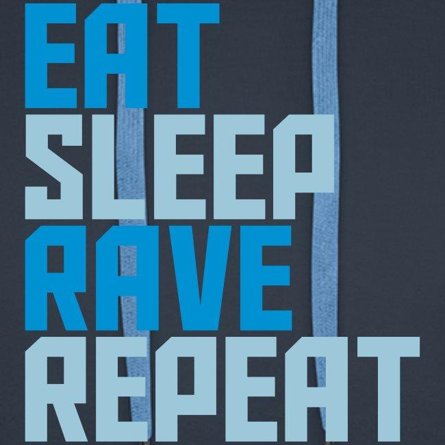 Eat Sleep Rave Repeat Hoodie Collection Men's Premium Hoodie Heavy Duty