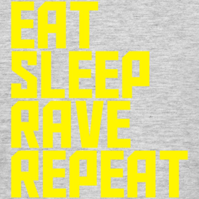 Eat Sleep Rave Repeat Tshirt 12 colours available