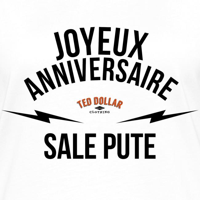 Ted Dollar Clothing Joyeux Anniversaire Sale Pute Womens Ringer