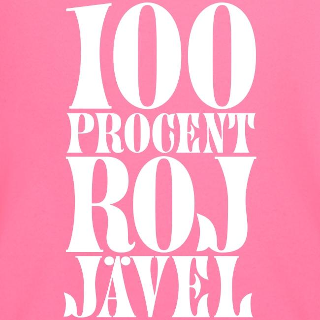 100% RoJ-jävel