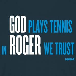 Blu scuro god plays tennis in Roger we trust T-shirt - Maglietta da uomo