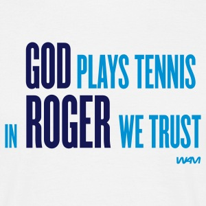 Blanco god plays tennis in roger we trust by wam Camisetas - Camiseta hombre