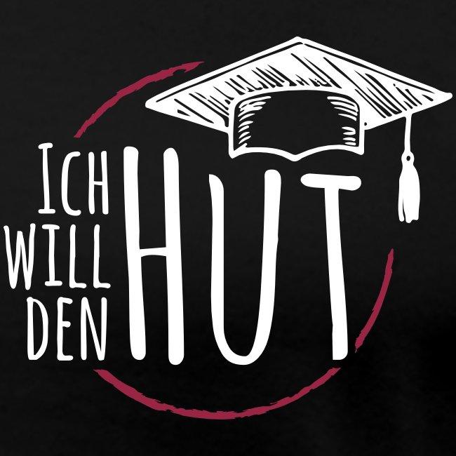 """""""Ich will den Hut"""", Frauen T-Shirt, schwarz"""
