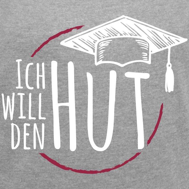 """""""Ich will den Hut"""", Frauen T-Shirt, hellgrau"""