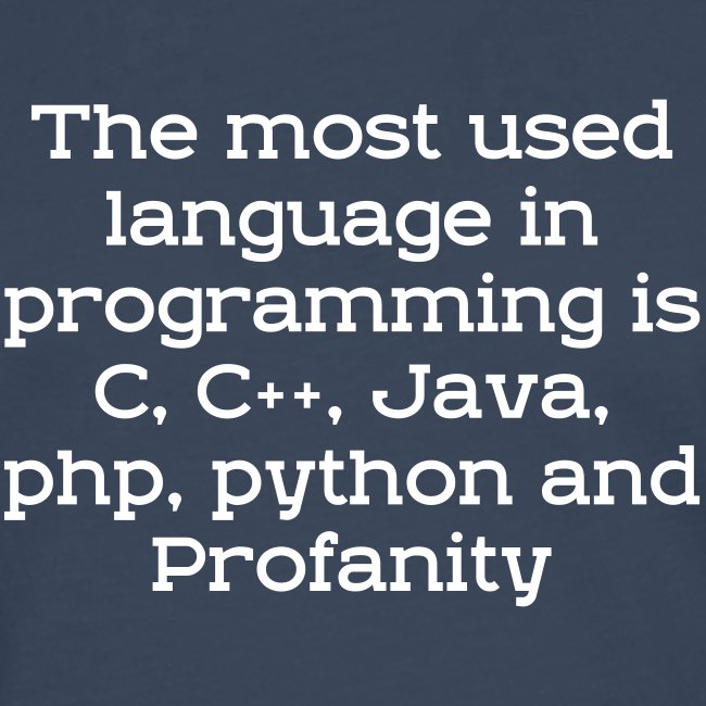 Profanity - one of programming language