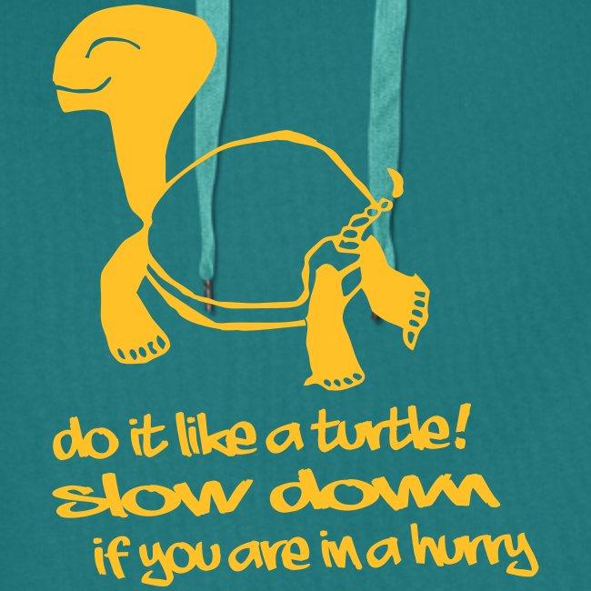 Mach es wie eine Schildkröte - Kapuzenpullover