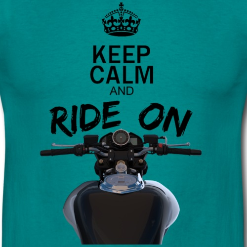 Keep calm and ride on moto