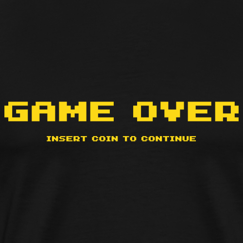 Game Over - Insert Coin To Continue