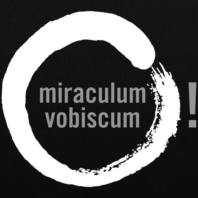 miraculum vobiscum!