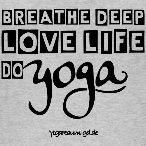 YR breath deep