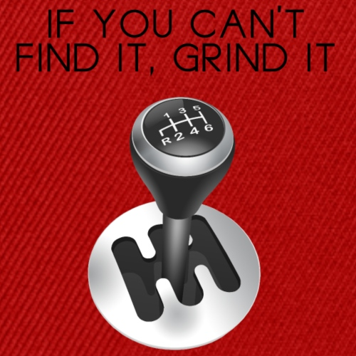 If you cant find it grind