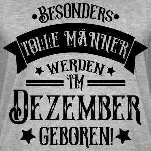 """Geburtstag T-Shirts mit """"Dezember Geboren Männer Geburtstag"""""""