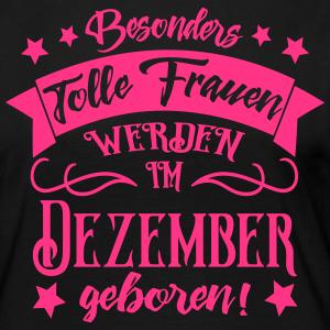 """Geburtstag T-Shirts mit """"Dezember Geboren Frauen Geburtstag"""""""