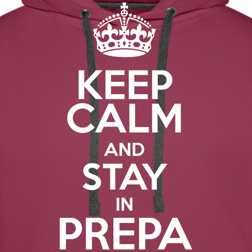 Keep Calm and stay in pre