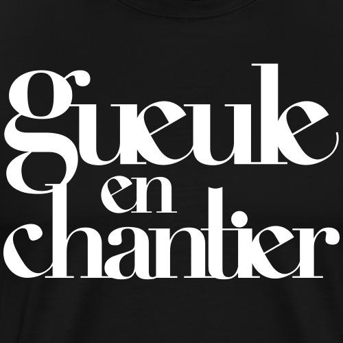 Gueule en Chantier
