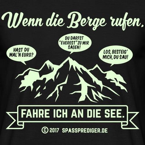 Wenn die Berge rufen ...