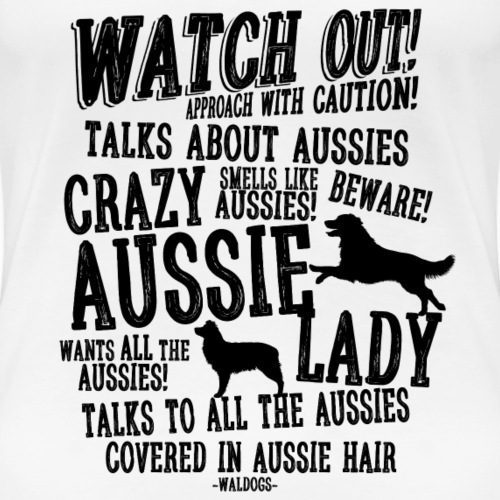 Watch Out! Aussie Lady