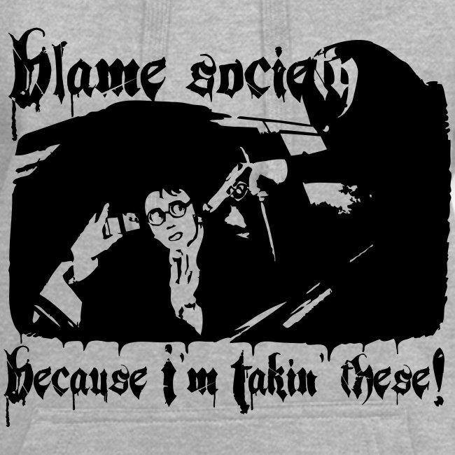 Blame society hupparimekko