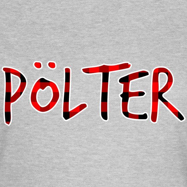 size 40 a7d88 91e51 Pölter - DEIN SCHLAFSHIRT | Frauen T-Shirt