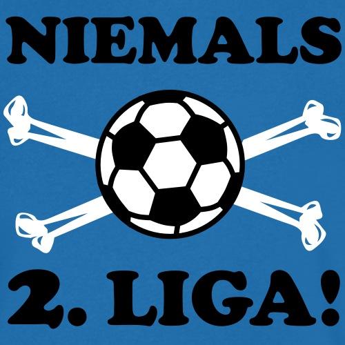 NIEMALS 2. zweite Liga Sport
