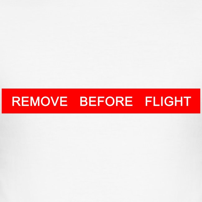 REMOVE BEFORE FLIGHT - Pilot