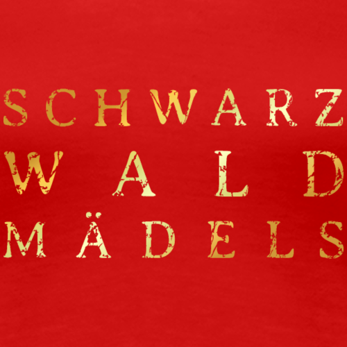 Schwarzwaldmädels Distressed Gold
