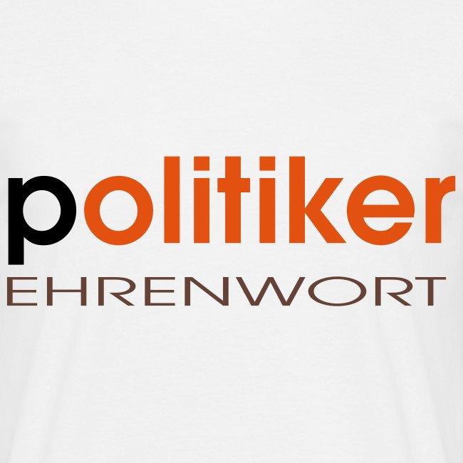 T-Shirt Politikerehrenwort
