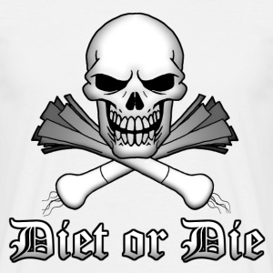 Diet or Die - Men's T-Shirt